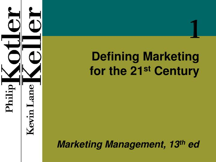 defining marketing for the 21 st century n.