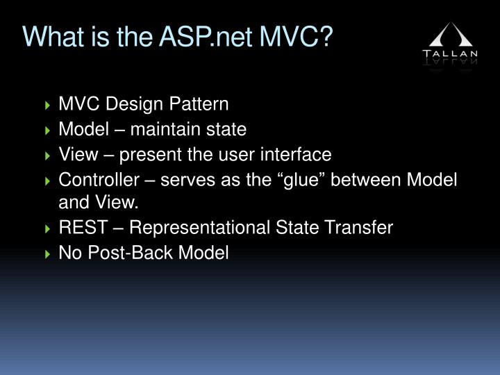What is the ASP.net MVC?