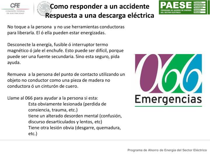 Como responder a un accidente