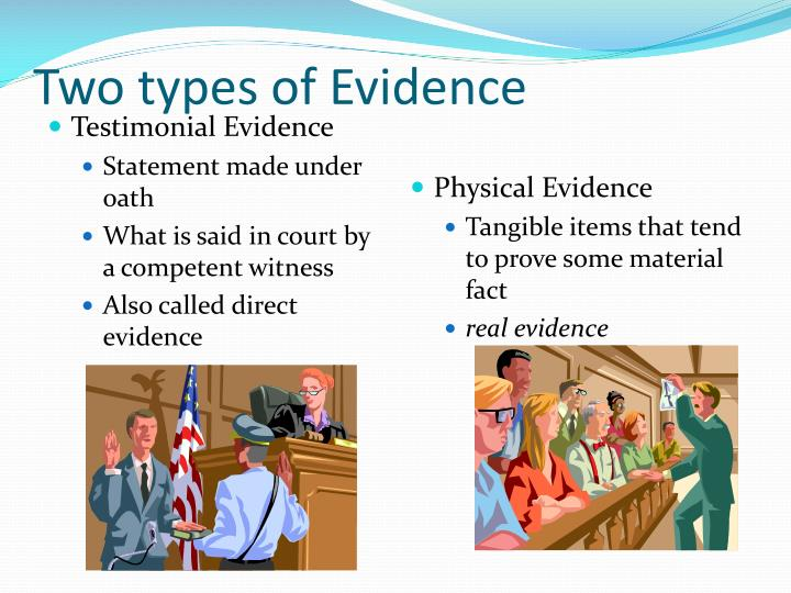 Two types of Evidence
