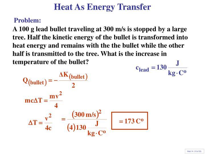 Heat As Energy Transfer