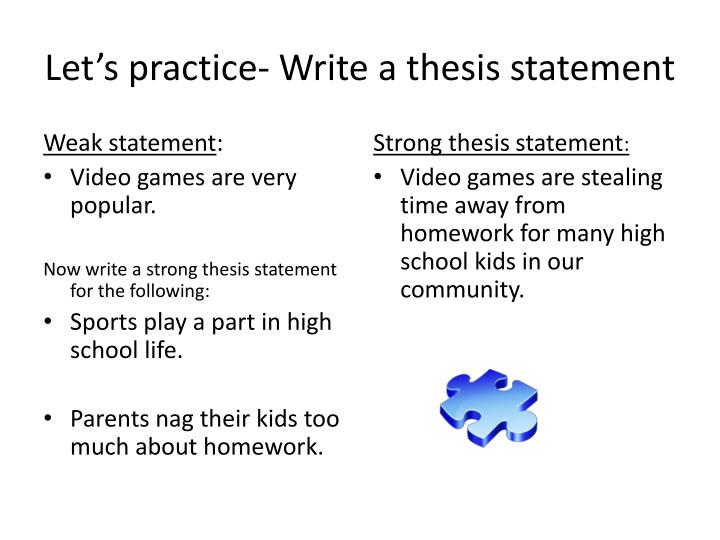 Let's practice- Write a thesis statement