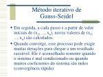 m todo iterativo de gauss seidel1