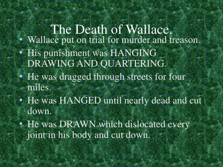 The Death of Wallace.