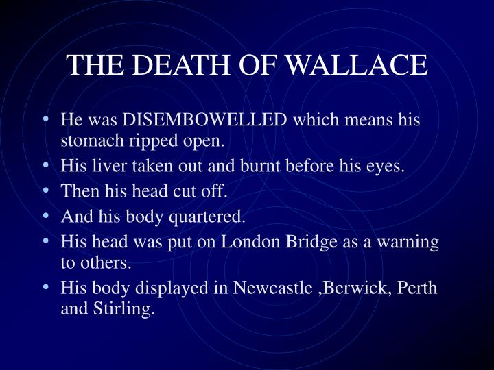 THE DEATH OF WALLACE