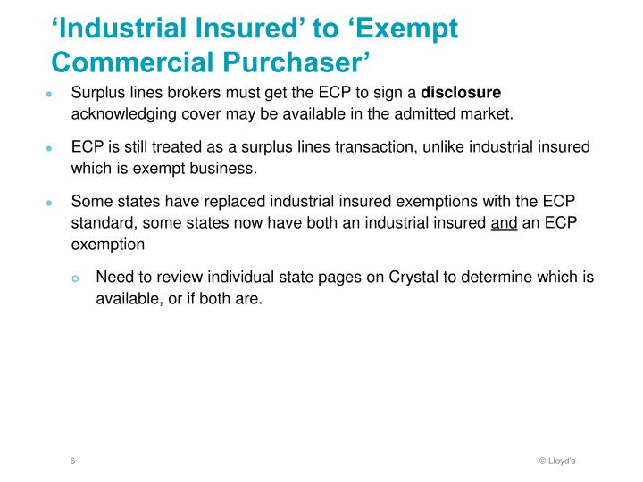 'Industrial Insured' to 'Exempt Commercial Purchaser'