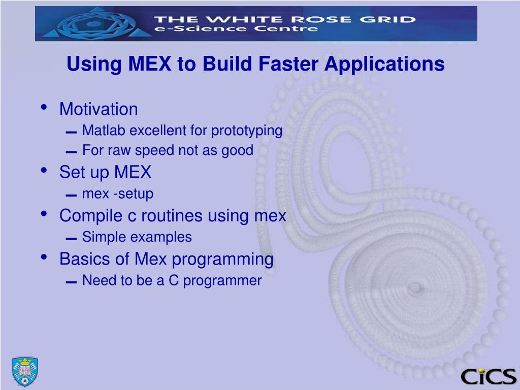 PPT - MATLAB Building and Running Faster Matlab PowerPoint