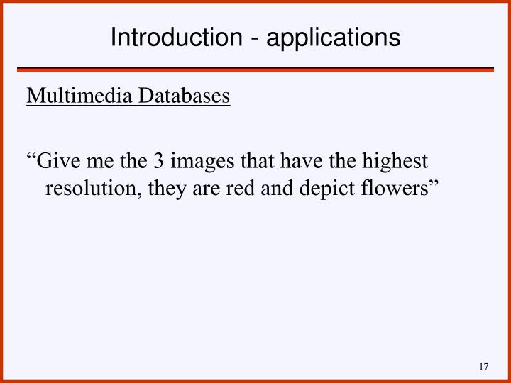 Introduction - applications