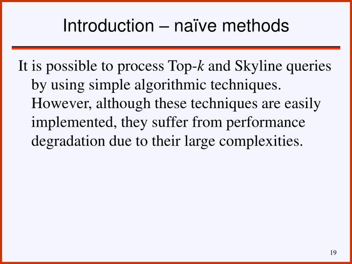 Introduction – naïve methods