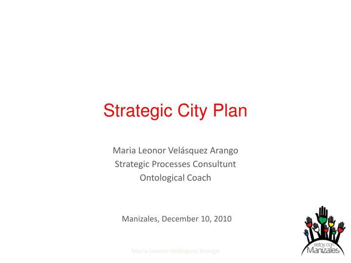 Strategic city plan