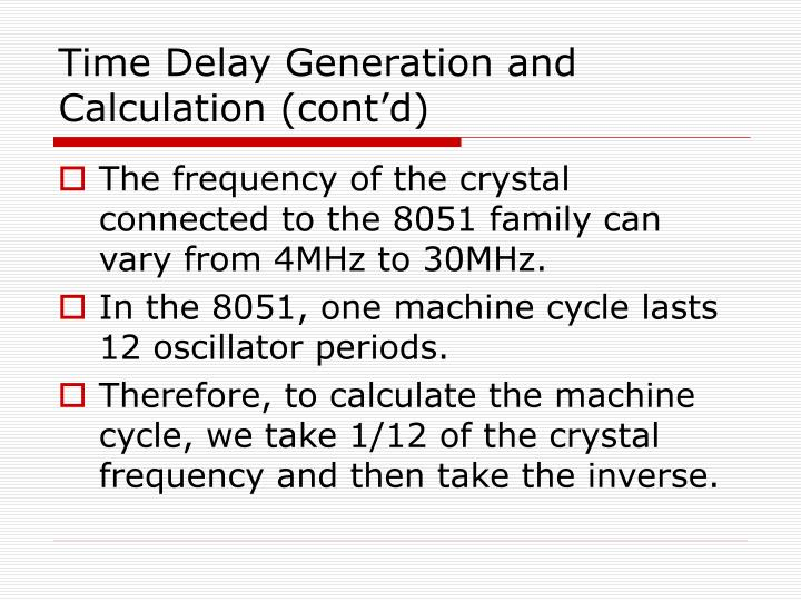 Time Delay Generation and Calculation (cont'd)