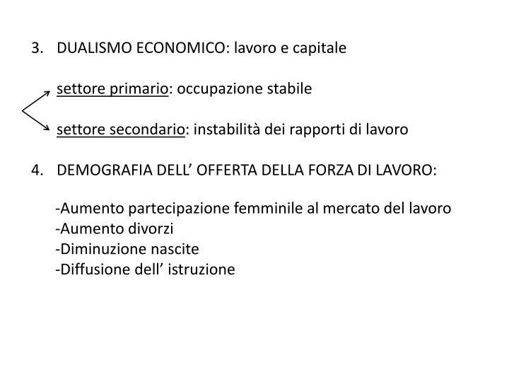 DUALISMO ECONOMICO: lavoro e capitale