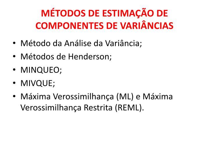 métodos de estimação de componentes de variâncias
