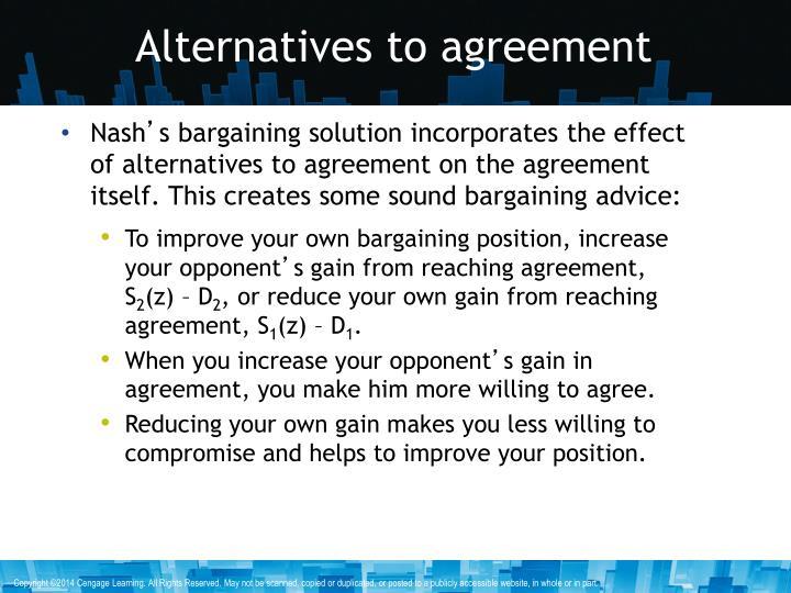 Alternatives to agreement