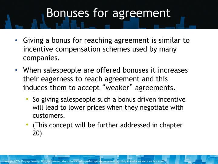 Bonuses for agreement