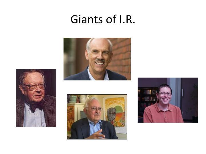 Giants of I.R.