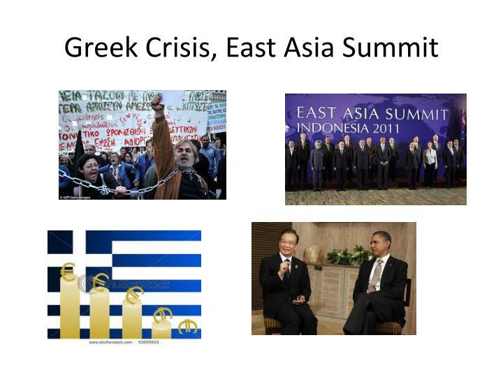 Greek crisis east asia summit