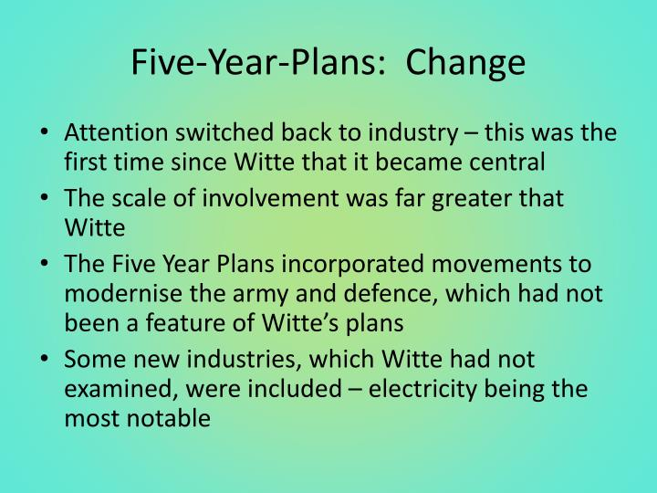 Five-Year-Plans:  Change