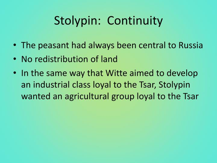 Stolypin:  Continuity