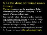 32 1 2 the market for foreign currency exchange3