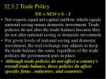 32 3 2 trade policy6
