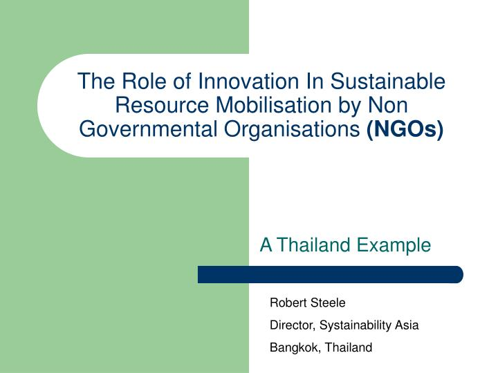 the role of innovation in sustainable resource mobilisation by non governmental organisations ngos n.