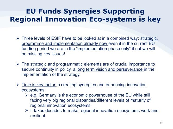 EU Funds Synergies Supporting Regional Innovation Eco-systems is key