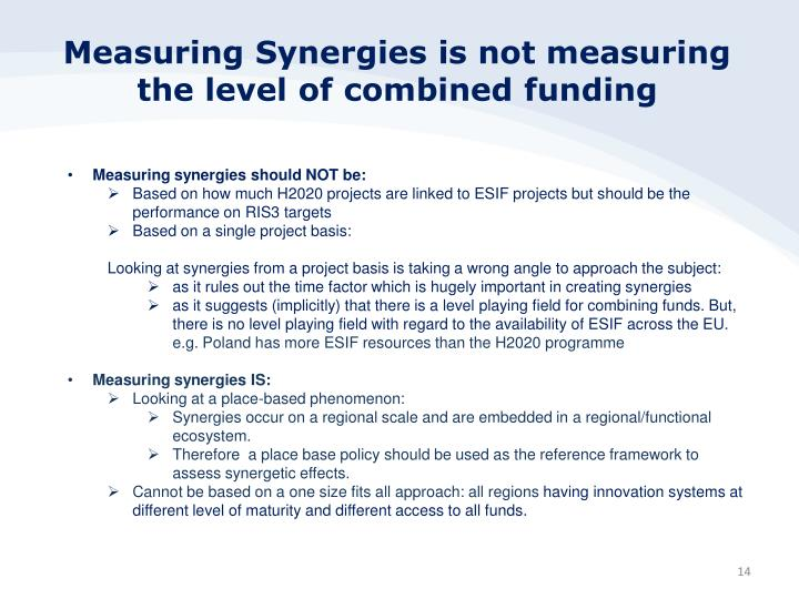 Measuring Synergies is not measuring the level of combined funding