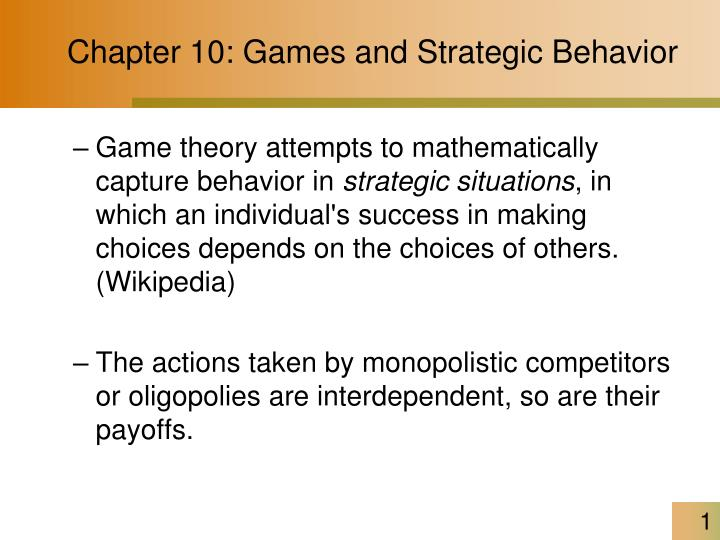 Chapter 10 games and strategic behavior