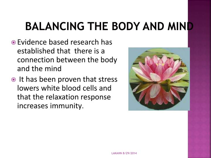 Balancing the Body and mind