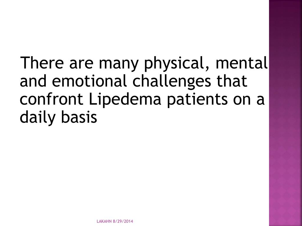 PPT - Living with Lipedema The challenges and Frustrations