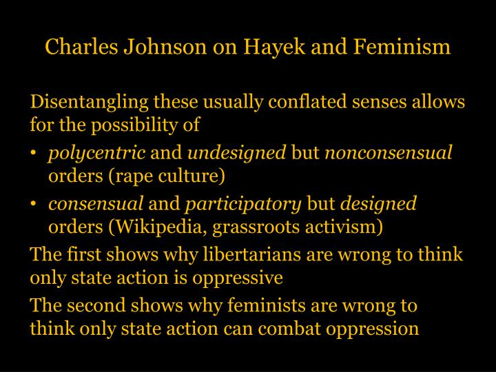 Charles Johnson on Hayek and Feminism