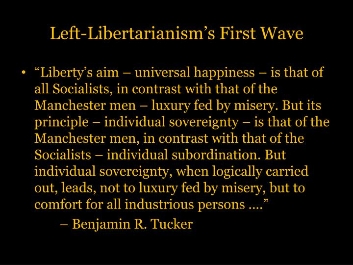 Left-Libertarianism's First Wave