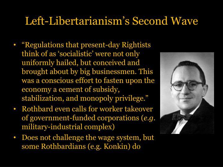 Left-Libertarianism's Second Wave
