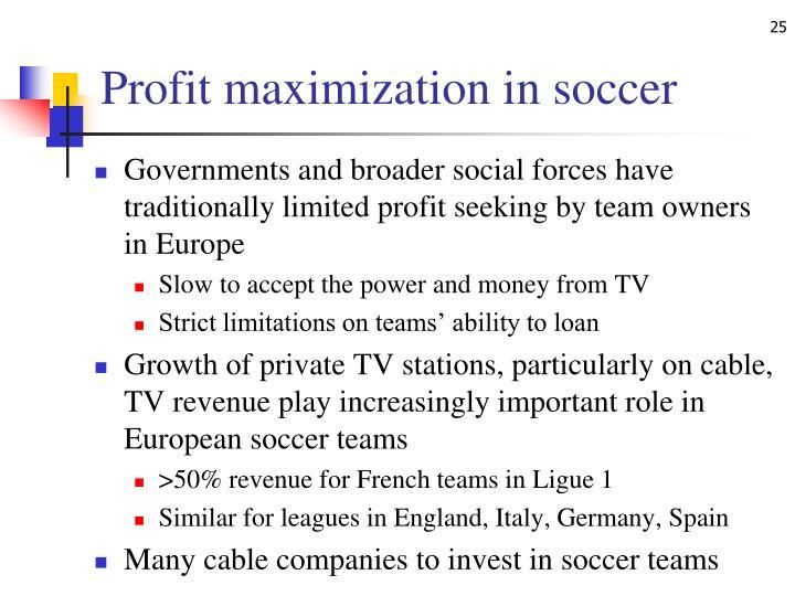 Profit maximization in soccer