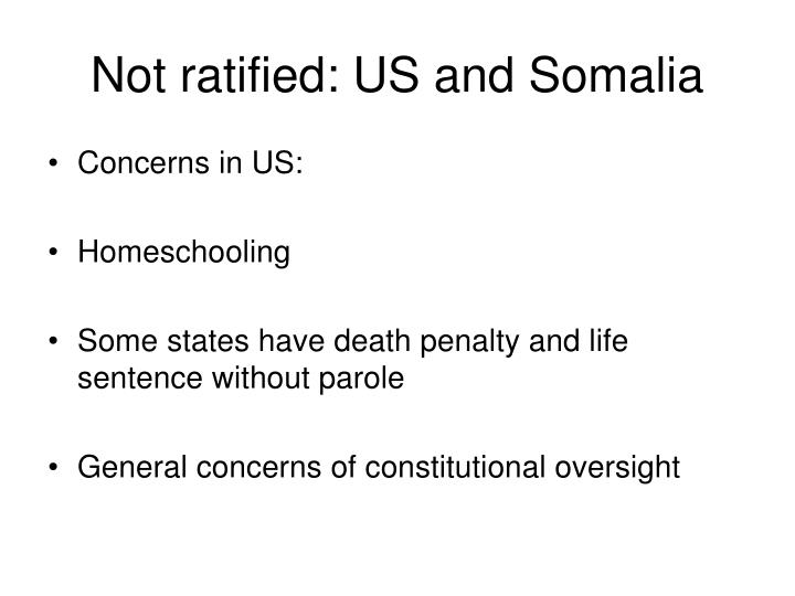 Not ratified: US and Somalia
