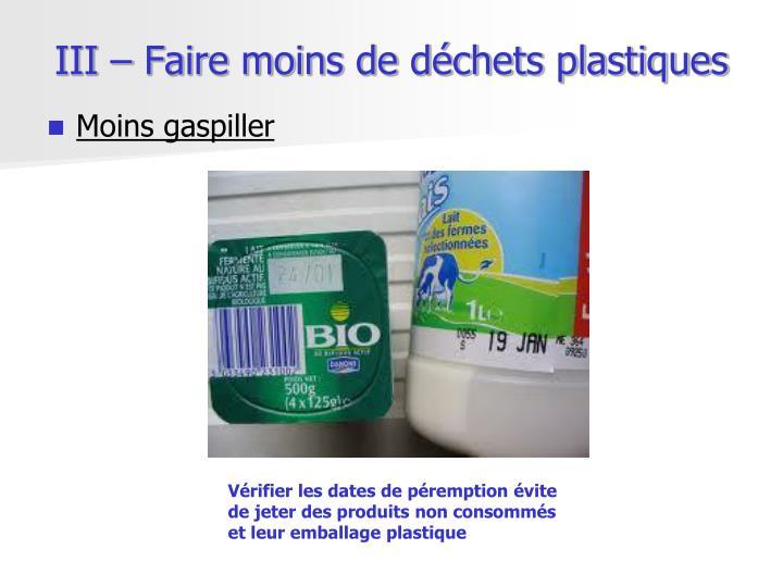 III – Faire moins de déchets plastiques