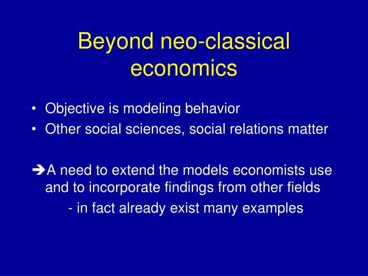 Beyond neo-classical economics
