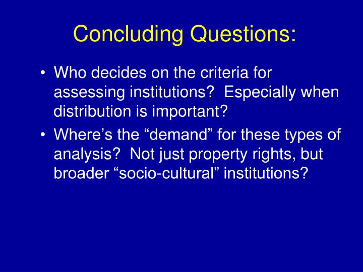 Concluding Questions: