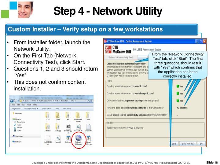 Step 4 - Network Utility
