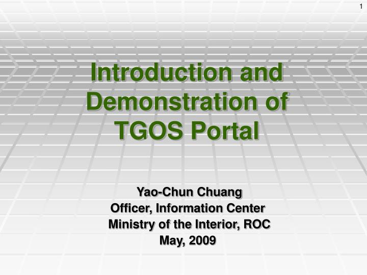 introduction and demonstration of tgos portal n.