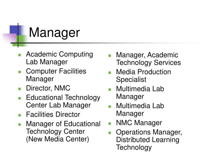 Academic Computing Lab Manager