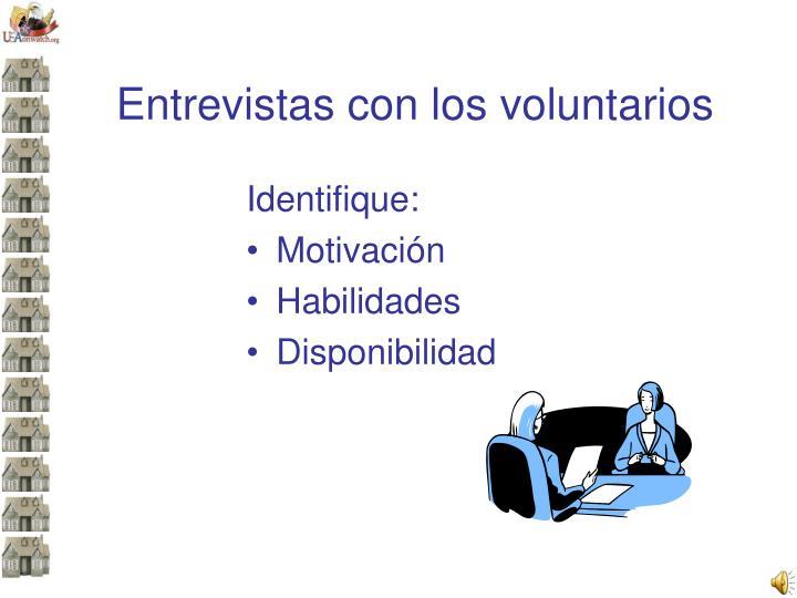 Entrevistas con los voluntarios