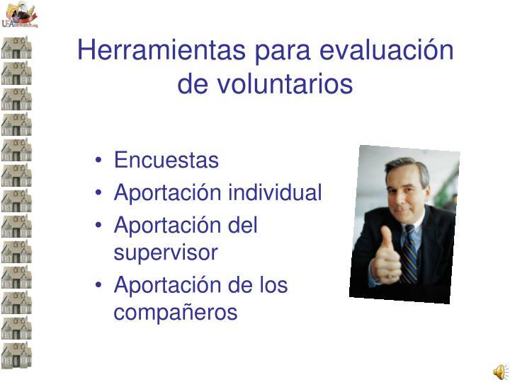 Herramientas para evaluación de voluntarios