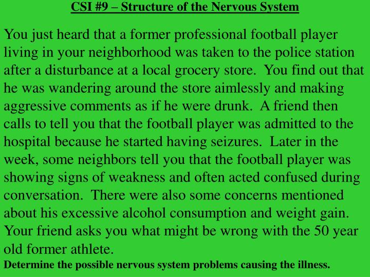 CSI #9 – Structure of the Nervous System