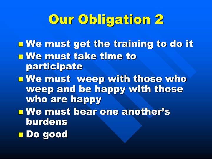 Our Obligation 2