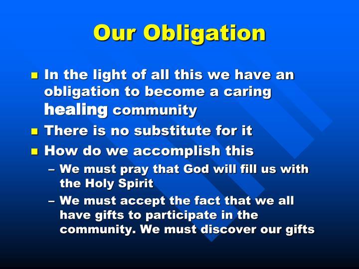 Our Obligation