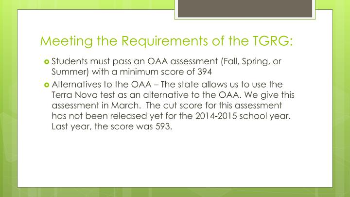 Meeting the Requirements of the TGRG: