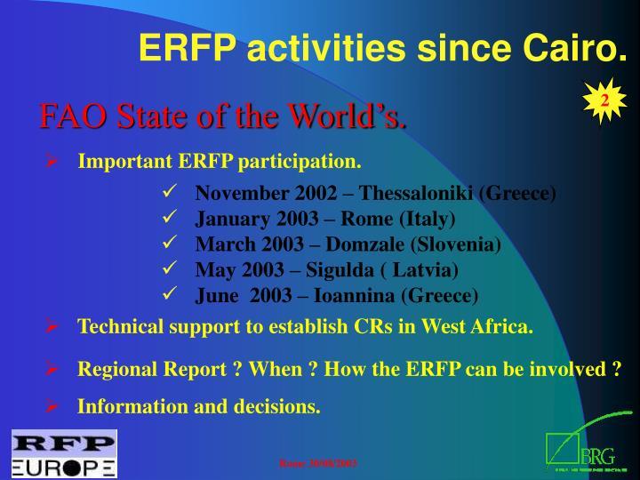 ERFP activities since Cairo.