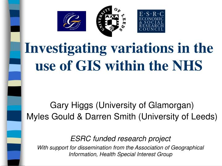 investigating variations in the use of gis within the nhs n.